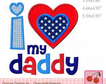 I love my Daddy, Mother's Day and Father's Day Machine Embroidery Applique Design FM056 -for 4x4 5x7 6x10 hoop-