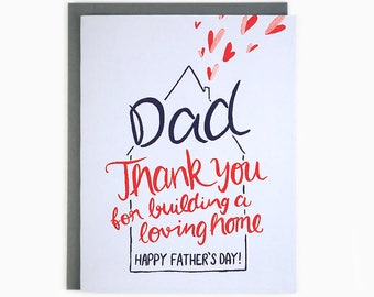 Dad Thank you for building a loving home - Happy Father's Day