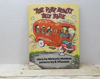 The Very Bumpy Bus Ride, 1981, Michaela Muntean, B Wiseman, vintage kids book