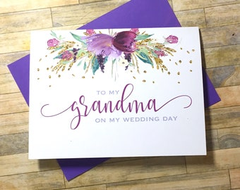 To my Grandma on my Wedding Card - Wedding Day Card - Bridal Party Thank You - Grandmother - Card for Grandparents - Thank You - FLORENCE