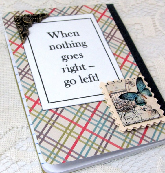 Left Handed Mini Journal - Lefty Mini Notebook - Lefty Journal - Plaid Book - When Nothing Goes Right Go Left - Left Handed Notebook