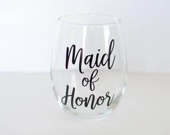 Maid of Honor Wine Glass, Maid of Honor Gift, Bridesmaid Proposal, Stemless Wine Glass, Custom Wine Glass, Wedding Party Gift, Bridal Party