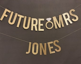 Future Mrs Banner/ Future Wifey Banner/ Wedding Banners/Bridal Shower decorations / Bachelorette Party decorations