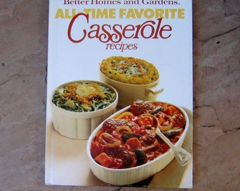 Casswerole Cookbook, Better Homes and Gardens All Time Favorite Casserole Recipes, 1977 Vintage Cookbook