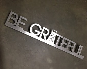 Be Grateful Metal Wall Art - Kitchen Wall Art - Kitchen Art - Silver Wall Art - Kitchen Decor - Metal Art - Wall Art - Metal Kitchen Art