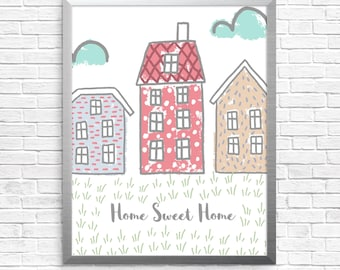 Home sweet home illustration, instant download, home quote, houses and clouds, wall decor, digital art, whimsical drawing, new home gift