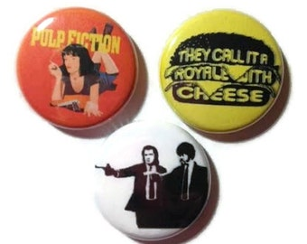 "Pulp Fiction tribute set of 3 pins/ buttons/ badges- 1"" size"