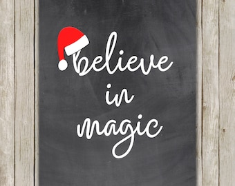 8x10 Christmas Printable, Santa Claus, Believe in Magic, Typography Print, Holiday Decor, Santa Claus Print, St. Nick Art, Instant Download