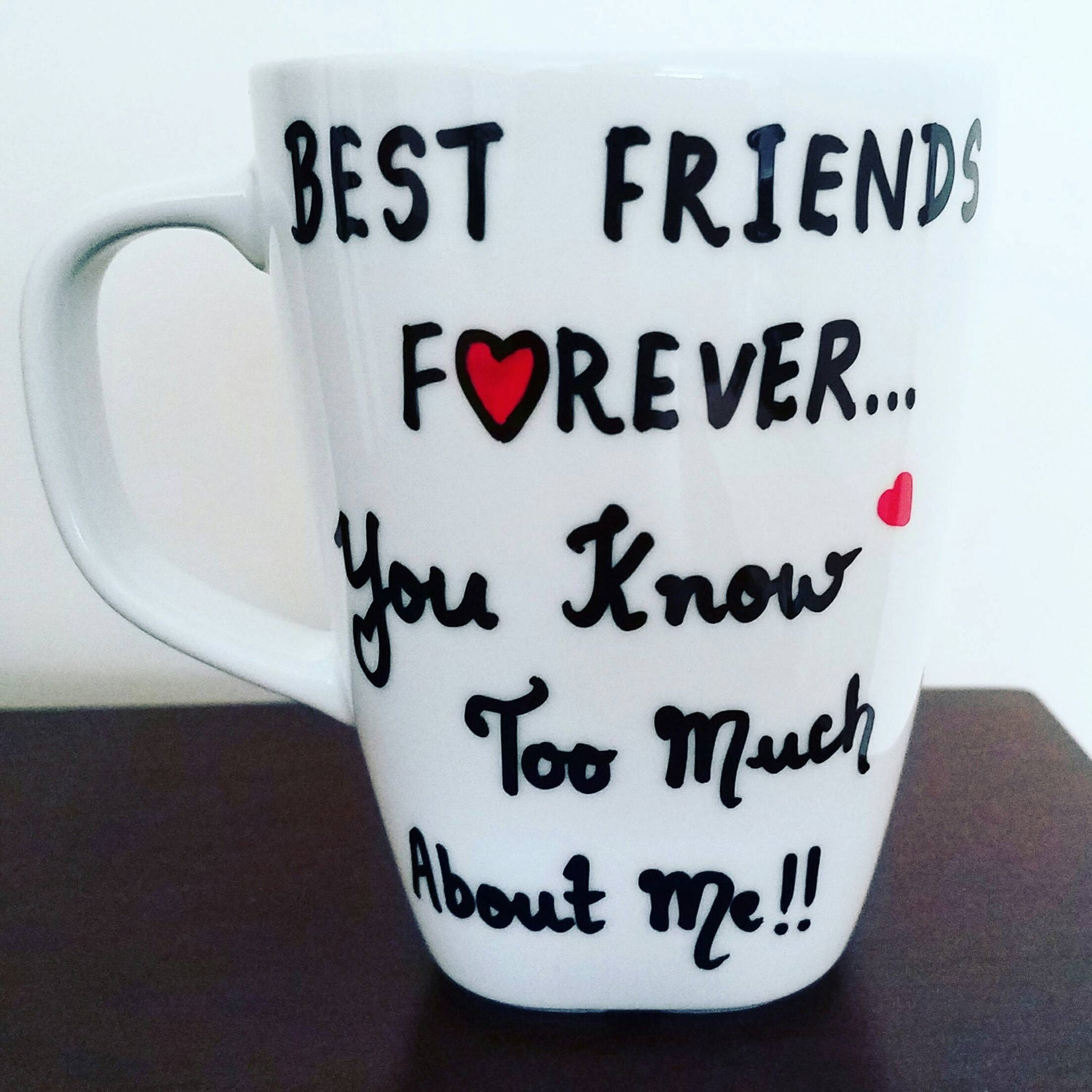 Best Friend Gift Funny Sign Birthday Present Friendship Gift: Best Friends Forever Coffee Mug Funny Gift For Friend BFF 10