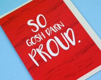 So proud ~ greeting card