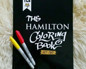 The HAMILTON Coloring Book: Act Two