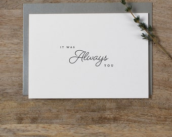It Was Always You, Wedding Card to Bride or Groom, Wedding Day Card, Wedding Cards, Wedding Stationery, To My Groom Card, Bride Card, K1