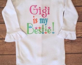 Gigi Is My Bestie Shirt or Baby Bodysuit