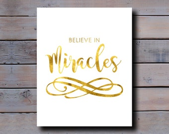 8x10 DIGITAL DOWNLOAD: Believe in Miracles