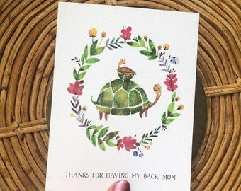 Turtle card: Thanks for having my back, mom.