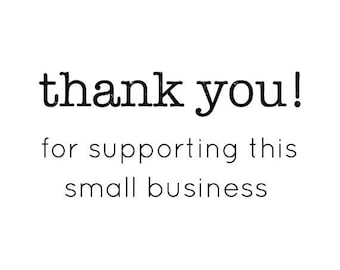 "THANK YOU for supporting small BUSINESS stamp - packaging stamp, envelope stamp, card and tags stamp, business stationery, 1.5""x0.8"" (txt11)"