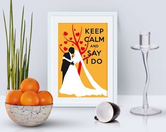 "Printable card 4x6"", Keep calm and say I do, instant download, motivational prints, digital cards, wedding announcement"