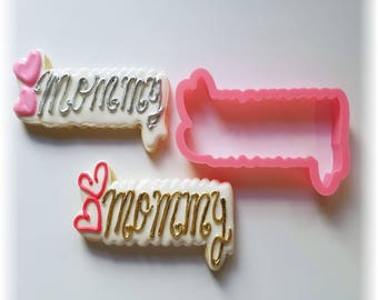 Mother's Day Mommy Cookie Cutter