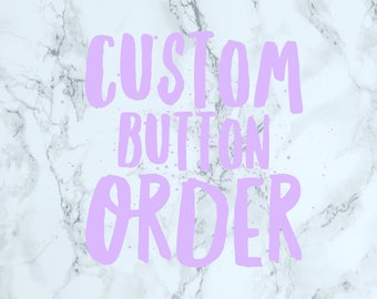 Custom Button Please Read Description