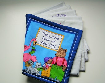 The Little Book of Opposites Fabric book Children Storybook Cloth book Personalized Gift