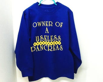 Diabetic T-shirt / size 6-7 / Owner of A Useless Pancreas