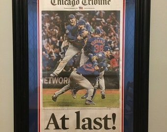 At Last! Chicago Cubs 2016 World Series Baseball Champions Tribune Framed Newspaper - Nov. 3, 2016