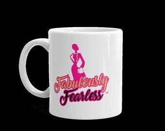 Fabulously Fearless™ Mug