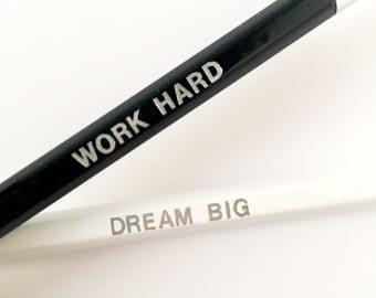Set of 2 pencils, black and white, work hard, dream big