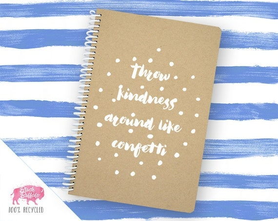 Spiral Notebook | Spiral Journal Planner | Journal | 100% Recycled | Throw Kindness | BB045LG