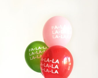 Fa-la-la-la-la-la-la Holiday Party Balloons