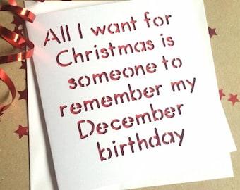 December birthday card,funny birthday card, birthday card, december birthday,christmas birthday,christmas card, birthday at christmas