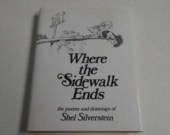 Where The Side Walk Ends By Shel Silverstein (1974) - FREE SHIPPING