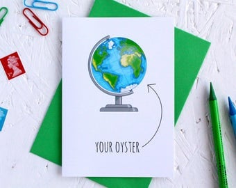 World is Your Oyster Card, World Card, Globe Card, Congratulations Card, Happy Travel Card, The World is Your Oyster, On Your Travels