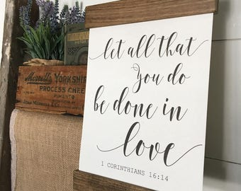 Cotton Canvas Print Hanging Frame | Let All That You Do Be Done in Love Corinthians | Home Decor | Wall Art Farmhouse | Second Anniversary