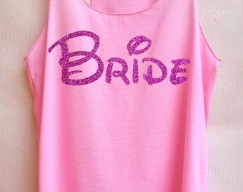 Pink Glitter Bride - Racer back,Bridal shirt,Bridal tank top,Bride shirt,Team bride tank top,Bachelorette Party Tank Top,Wedding Shirt