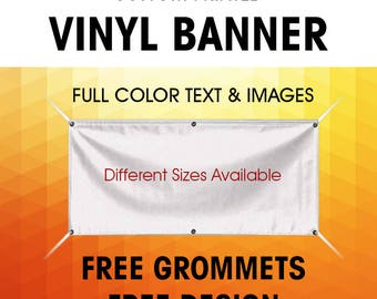 Custom Vinyl Banner Custom Banner Vinyl Banner Indoor Outdoor Full Color Banner with Grommets ( Free Design By Bannerbuzz )