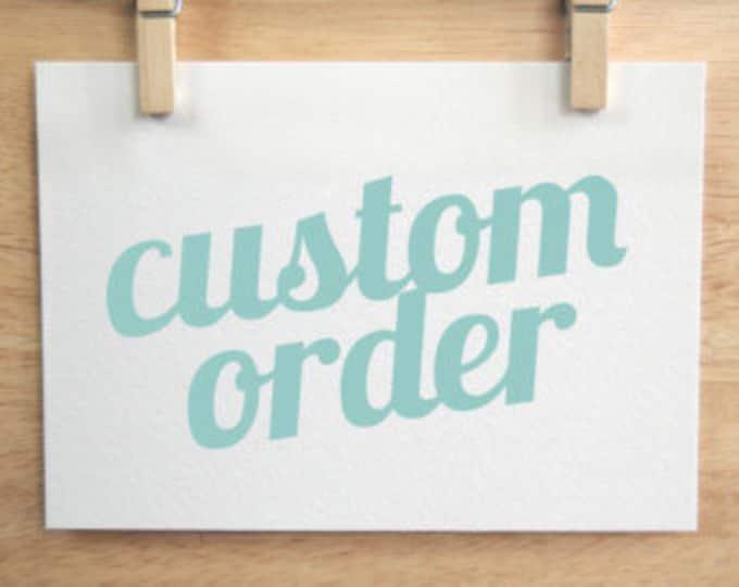 Custom order for  Joseph Bitetti III