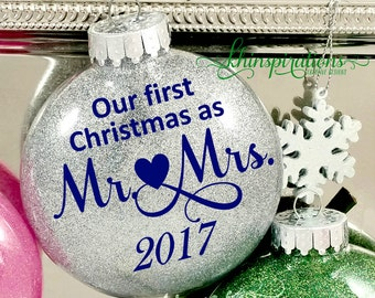 Wedding Ornament, First Christmas Ornament Married, First Christmas, First Christmas Married, First Christmas as Mr and Mrs 2017