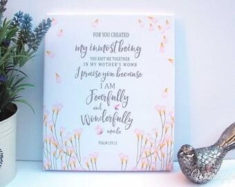 Psalm 139:14 / Bible Verse Art / Fearfully and Wonderfully Made / Scripture Print / Nursery Wall Decor / Christian Art / Canvas Print (J38)