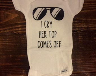 I cry her top comes off onesie