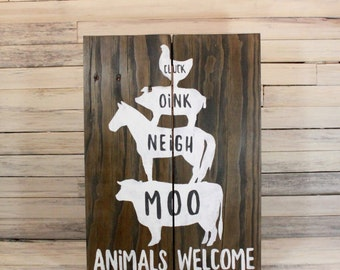 Animals Welcome Sign, Farmhouse Animals Sign, Large Farmhouse Decor, Rustic Animal Sign, Gifts Under 50