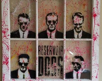 Reservoir Dogs- 28x28 Acrylic Paint on 6 Pane Recycled Window