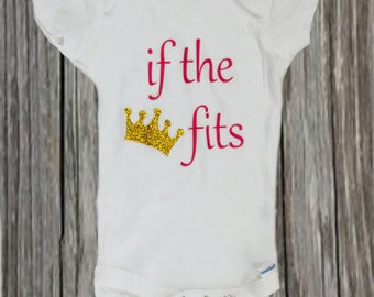 If the Crown Fits, One Piece, Jump Suit, Baby Shower Gift, It's a girl