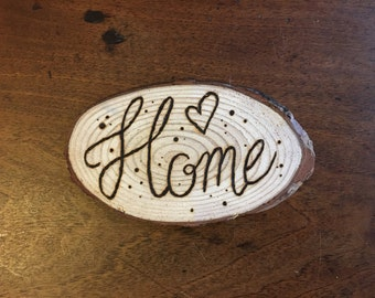 Small 'Home' Hand Burned Pyrography Wooden Disc // Pyrography // Wood Burning // Home Decor // Unique Gift