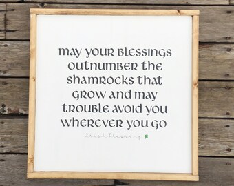 May Your Blessings Be More Than the Shamrocks wood sign//medium or large sizes//Irish Blessing, Proverb//shamrock//St. Patricks Day