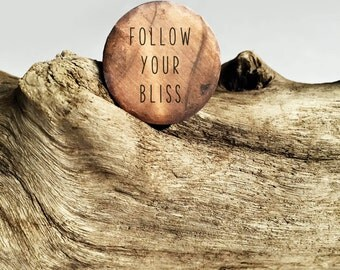 "Follow Your Bliss Token | Stamped 1"" Round Aged Copper Token