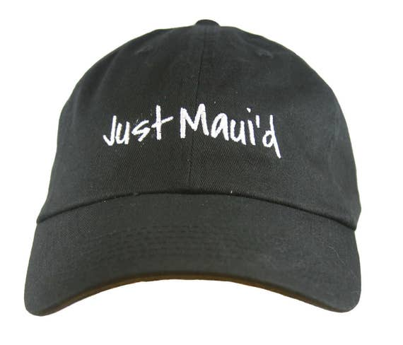 Just Maui'd  - Ball Cap (Black with White Stitching)