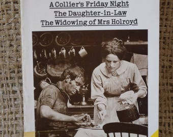 D H Lawrence. Three Plays. The Collier's Friday Night. The Daughter in Law. The Widowing of Mrs Holyroyd. A Vintage Penguin Book.