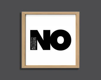 printable office art no is not a four letter word inspire printable wall art minimalist art funny quote encouragement gift for mom