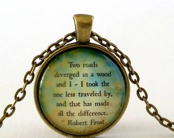 The Road Less Traveled Quote   Inspirational Quote   Glass Pendant   Quote Necklace   Gift Idea   Robert Frost Quote   Travel   Two Roads